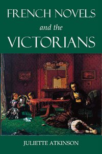 Atkinson, French Novels and the Victorians cover (BAR 30)