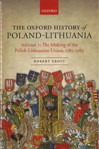 Robert Frost, The Oxford History of Poland-Lithuania I cover