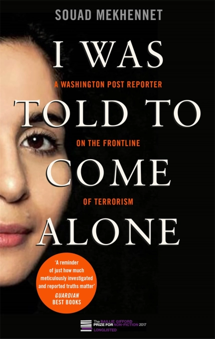 I Was Told to Come Alone by Souad Mekhennet.webp