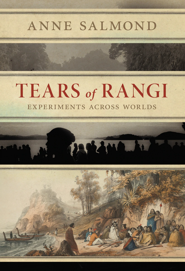 Tears of Rangi by Anne Salmond