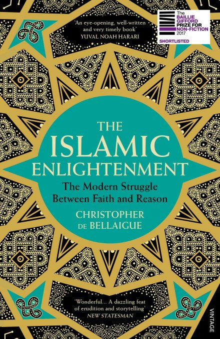 The Islamic Enlightenment by Christopher de Bellaigue